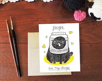 Pugs Are My Drugs (Black Pug), Card