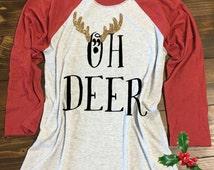 Oh Deer Christmas Baseball Tee. Funny Christmas Shirt. Cute Christmas Shirt. Antlers Shirt. S-3XL. Holiday baseball tee.