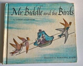 Mr. Biddle and the Birds by Lonzo Anderson --- Illustrated by Adrienne Adams --- Vintage Bedtime Story Children's Book --- Retro Readers