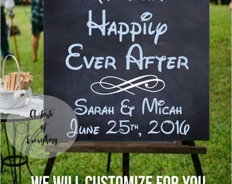 Customized welcome  to our happily ever  after sign Cinderella  wedding couple disney mickey signage