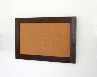 Framed Cork Board / Corkboard made from Distressed Reclaimed Wood Shown in Dark Chocolate 24 x 36 *MORE COLORS AVAILABLE*