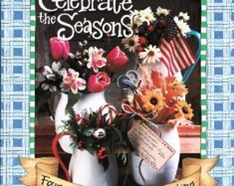 Gooseberry Patch Celebrate The Seasons Recipes Decorating Tips Easy To Make Gift Craft Projects Holiday Fun decorative painting scrapbooking