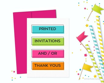 Printed Invitations and / or Thank You Cards