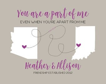 You Are a Part of Me, Best Friend Maps, Long Distance Friendship, State Maps, Country Maps, Best Friend Birthday Gifts, Purple | WF262