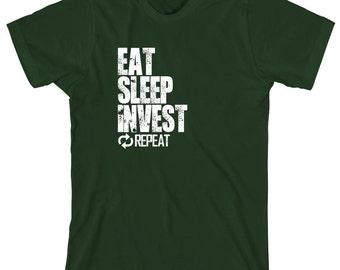 Eat Sleep Invest Repeat Shirt, investing, stock market - ID: 1112