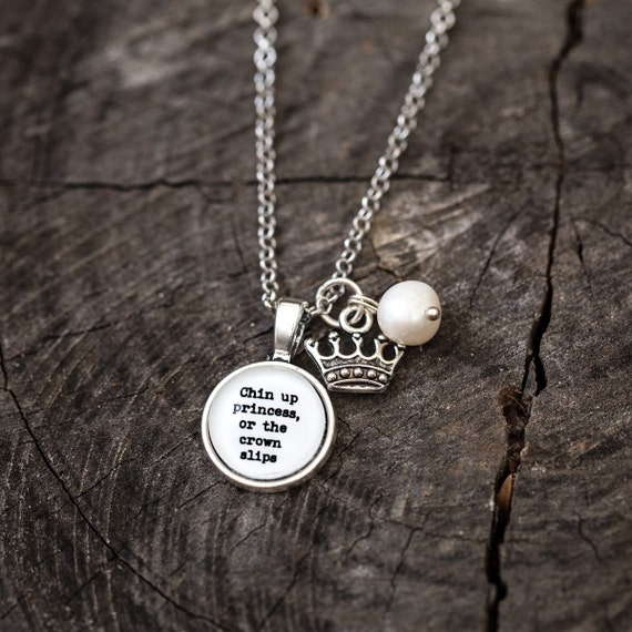 FREE SHIPPING - Chin Up Princess or The Crown Slips - Quote Necklace - Silver Glitter - Quote Necklace