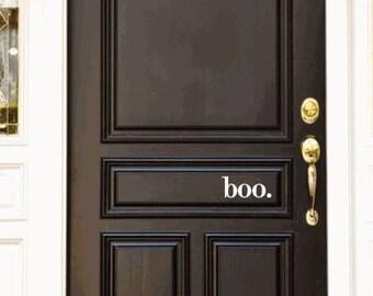 """4""""X6"""" Boo. ~ Halloween Front Door Vinyl Decal"""