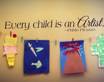 Wall Decal Every Child Is An Artist Etsy