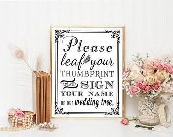 PRINTABLE - Wedding Tree Thumbprint Guest Book - DIY Leaf Your Thumb Print And Sign Your Name On Our Wedding Tree - 8 x 10, 5 x 7 and 4 x 6