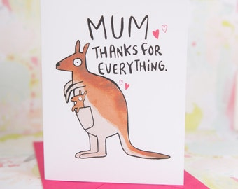 Mum, Thanks for everything - Kangaroo Mothers Day Card