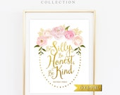 Gold Foil Print, Be Silly Be Honest Be Kind, Gold and Pink Nursery, Motivational Print, Gallery Wall Prints,, Gold Poster Art Print