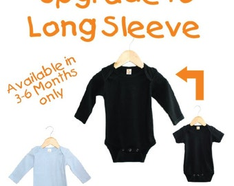 Upgrade to Long Sleeve Bodysuit in Size 3-6months Blue or Black only