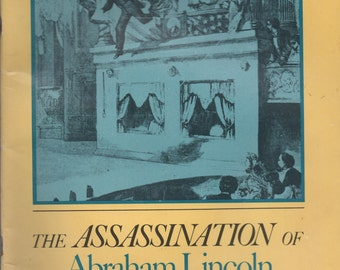 Book, The Assassination of Abraham Lincoln, Eastern Acorn Press 1984, Illustrated, 48 pages, good shape