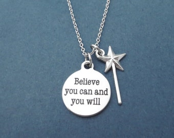 Believe you can and you will, be positive, Fairy, Magic, Wand, Silver, Necklace, Believe, You can, Will, Positive, Gift, Jewelry