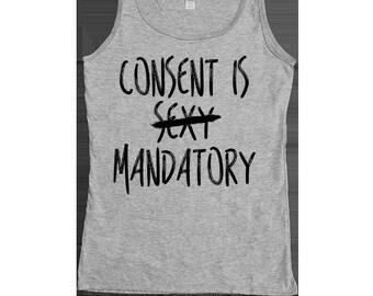 Consent Is Mandatory -- Women's Tanktop