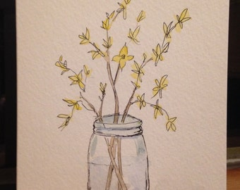 Original watercolor and ink forsythia greeting card. Blank, all occasion, for him, for her,plant, flower,spring,birthday, garden, jar,yellow