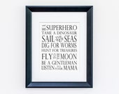 Boys Nursery Art Print, Be a Superhero, Tame a Dinosaur, Dig For Worms, Listen to Your Mama, Black Nursery Art Quote, Monochrome Nursery