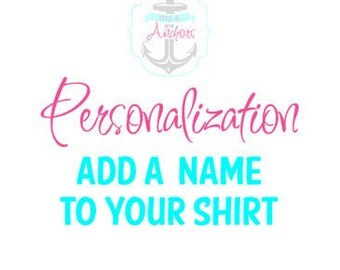 Add your child's name or info to the back of your shirt