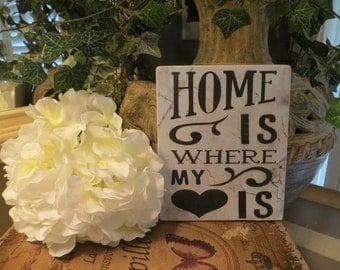 """Wood Sign, """"Home is Where My heart Is"""", Home decor"""