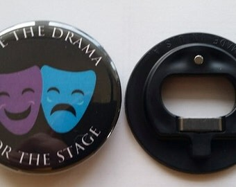 "Save the Drama for the Stage 2.25"" Comedy/Drama mask Magnet Bottle Opener"