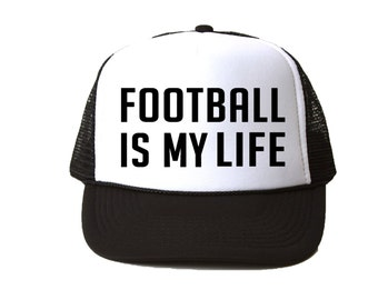 Football is My Life Trucker Hat - Youth and Adult, Trucker Hat, Kid's Hat, Matching Hats, Mommy and Me Hats, Summer Hat, Baby Hat
