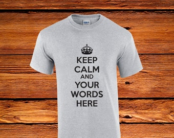 Keep Calm And Carry On // Custom // Personalized // Funny Shirt