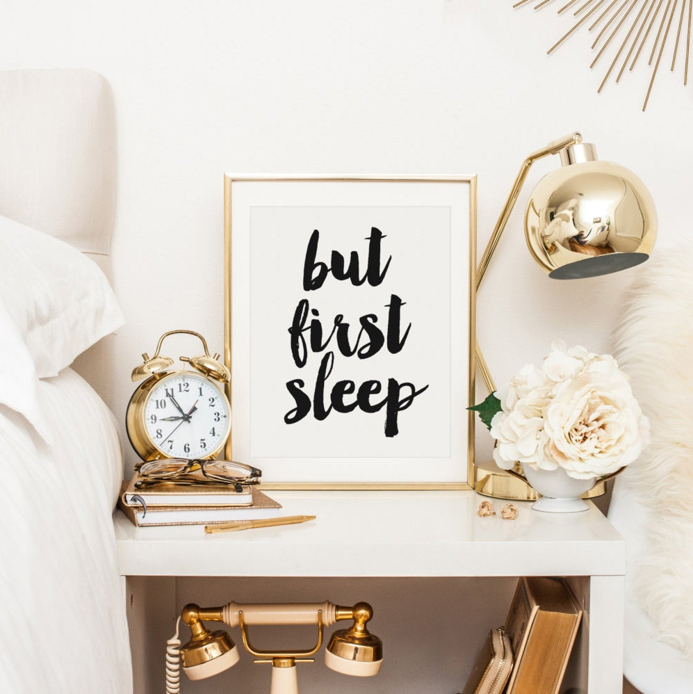 but first sleep bedroom decor nightstand decor bedroom art