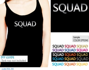 SQUAD Iron On  transfer , Heat Transfer for T shirt, tote bag , pillow ,  Bachelorette Party iron on transfers