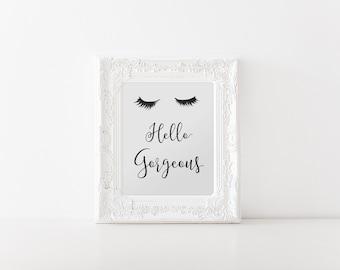 Hello Gorgeous, Lashes print, Fashion illustration, Cute print, Fashion art, Makeup art, Lash print, Cute fashion print, Eyelashes print