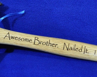 Gift For Brother ~ Best Man Gift ~ Birthday For Brother ~ Engraved Hammer ~ Brother In Law Gift ~ Hammer ~ Gift For Brother ~ Best Man Gift