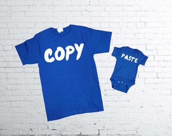 Copy Paste T-shirts. Copy Tshirt. Paste baby body suit. Father and Son  Daughter T-shirt.