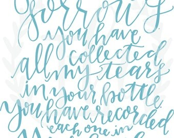 Hand-lettered Psalm 56:8 Bottle of Tears Scripture Print