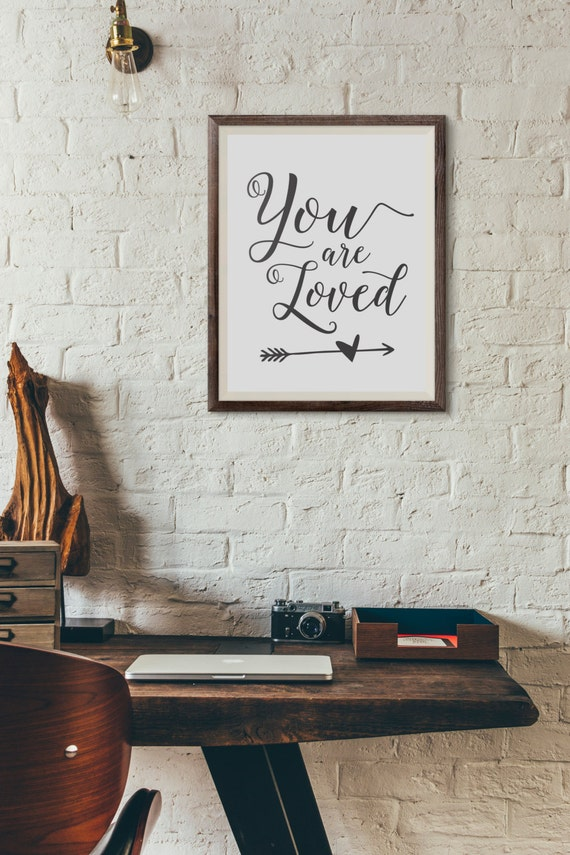 You Are Loved Typography Poster Printable