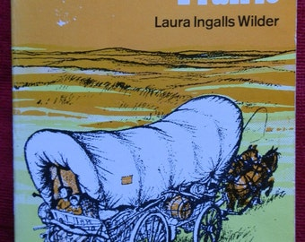 Vintage Children's Book: Little House on the Prairie by Laura Ingalls Wilder Published by Puffin Books 1976