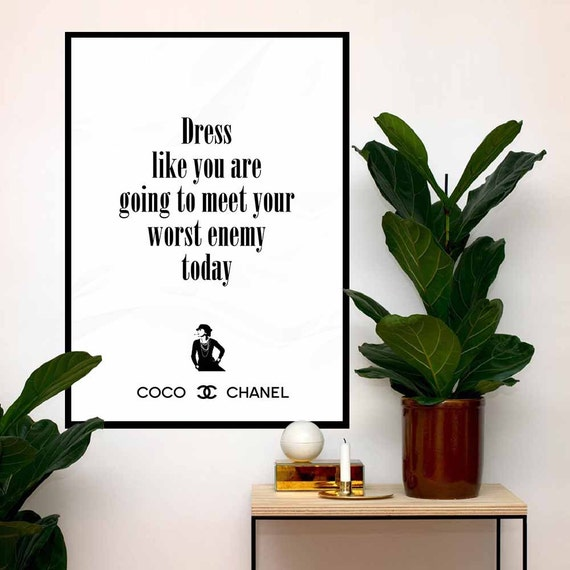 Coco Chanel Art Poster Quote Dress like you are going to meet
