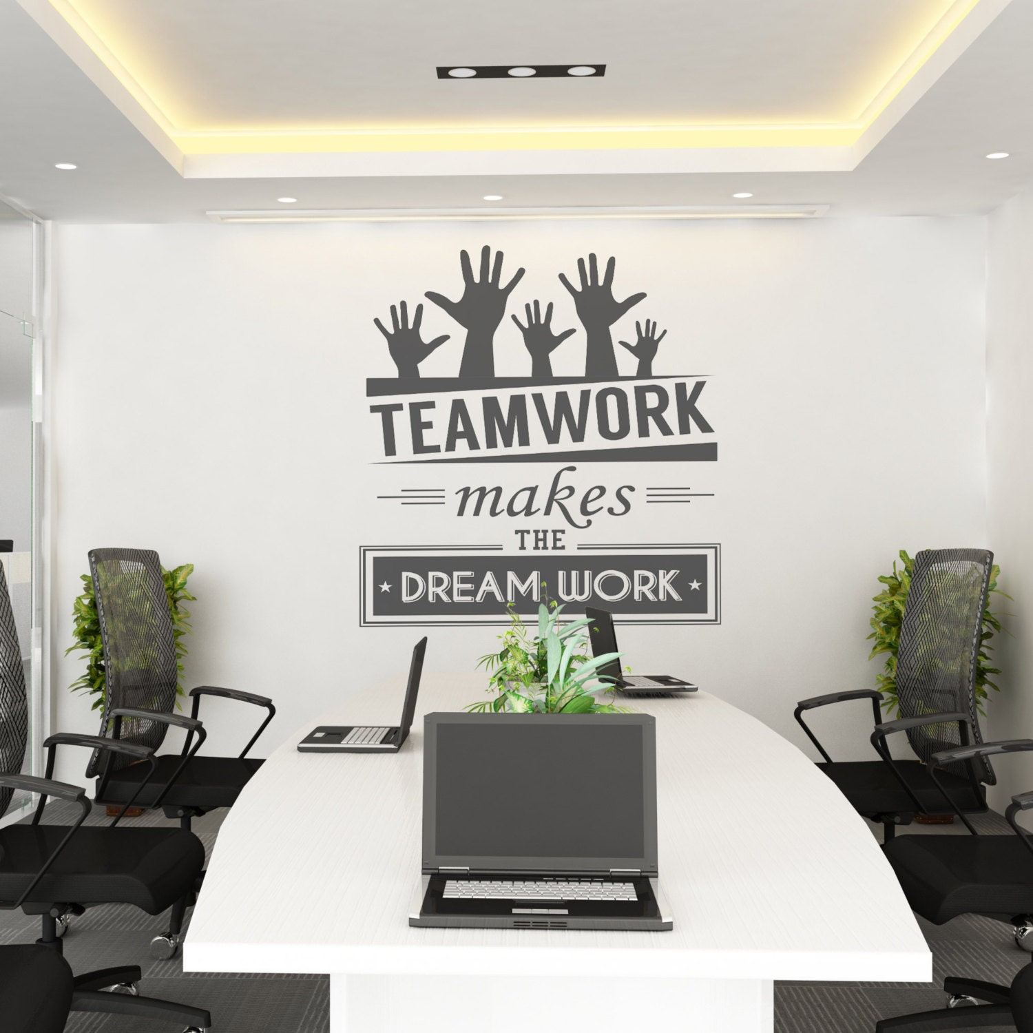 Teamwork makes the dream work teamwork office wall art for Office interior design quotes