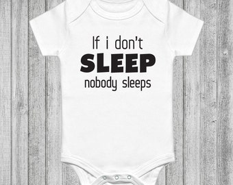 If I Don't Sleep Then No One Sleeps Baby Onesie, One Piece Bodysuit, Jumper, Jumpsuit, Cute Baby Clothes, Newborn Gift, Baby Gift, New Baby,
