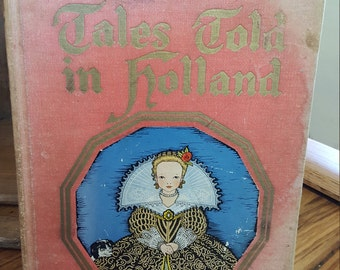 Tales Told in Holland, 1926 Decorative Books
