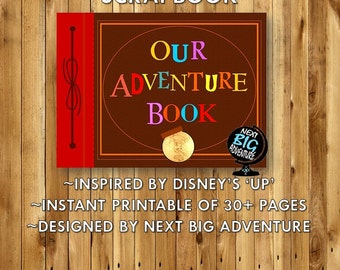 Our Adventure Book PRINT - Downloadable Scrapbook - UP Inspired - Printable - Disney Gift