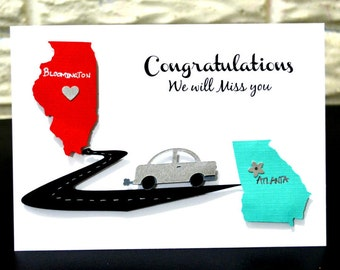 Moving Card, Congratulations Card, States Moving Card, Bon Voyage Card, New Job Card, Miss you Card,Customized card,Customizable Card,States