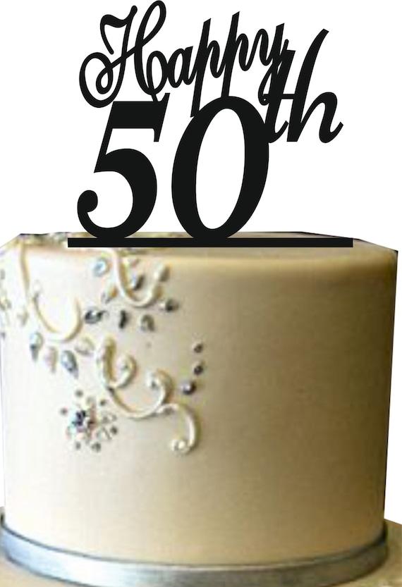Happy 50 th cake topper 50th birthday cake by Uniquecaketopper