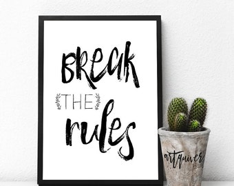 Break the rules, Inspirational Wall Art, Inspirational quotes about life, Minimal, Trendy Wall Designs, Large Wall Art, Posters, wall quotes