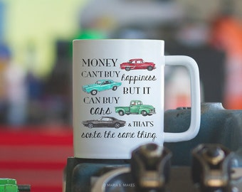 Coffee Mug with Sayings - Car lover gift, Mechanic Gifts, Mug for him, Funny, Mugs for Men, Coffee Cup, Gift for Dad, Vintage Car Art, Quote