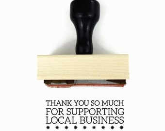 Rubber Stamp Thank You So Much for Supporting Local Business - Thank You Wood Mounted Stamp