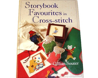 Storybook Favourites in Cross-Stitch by Gillian Souter