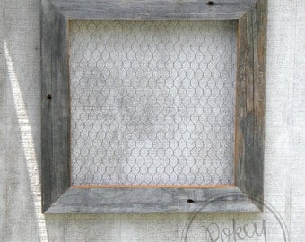 GROUP OF SIX Barn Wood Chicken Wire Frames (12x12)