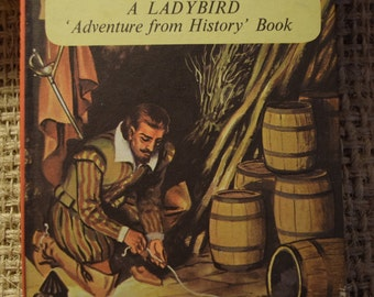 James I and the Gunpowder Plot. A Vintage Children's Ladybird. Adventure From History Book. First Edition. Series 561
