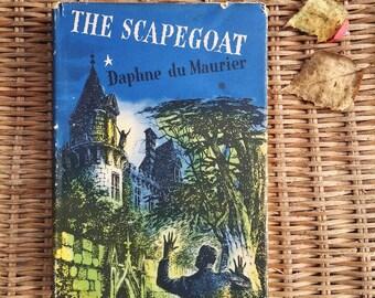 The Scapegoat - Daphne du Maurier - the Book Club edition - vintage book - 1st edition