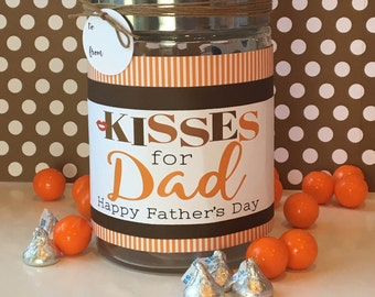 Kisses for Dad Label / Fathers Day Gift Idea / Hershey Kisses / Jar filled with Chocolate / Father's Day