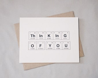 "Thinking of You Periodic Table of the Elements Sympathy Card, ""ThInKInG OF YOU"" / Get Well Soon / Wish You Were Here / Just Because Card"